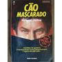 Cão Mascarado Raymond Obstfeld