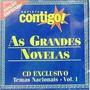 Cd As Grandes Novelas Nacionais - Contigo - Frete Gratis