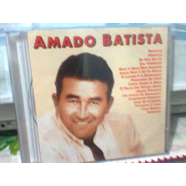 Cd Amado Batista @ Coletânea --lacrado- Frete Grátis
