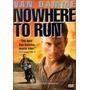 Dvd Nowhere To Run [ Vencer Ou Morrer ] [ Van Damme ]