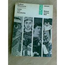Livro - Malerei Unserer Welt - Pinturas - Horst W. Janson U