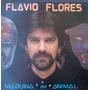 Flavio Flores Lp Máquina Ou Animal - 1988