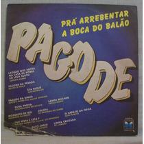 Lp Pagode Prá Arrebentar A Boca Do Balão - Copacabana - 1986