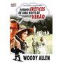 Dvd Sonhos Eróticos De Uma Noite De Verão (1982) Wood Allen
