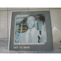 Lp Elmore James - Got To Move - Blues - Raridade - R$ 75,00