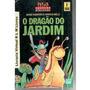 O Dragão Do Jardim # Jesse Navarro E Marcia Melo