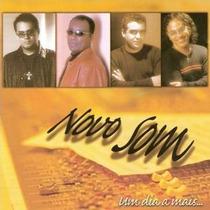 Cd Novo Som - Um Dia A Mais * Lacrado * Raridade Mk Music