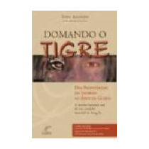 Domando O Tigre - Tony Anthony Com Angela Little - Novo