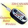 Transmissor Sem Fio Guitarra Baixo Teclado Violão Wireless