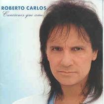 Cd - Roberto Carlos - Canciones Que Amo - Lacrado