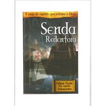 Livro Senda Redentora - Gilson Freire / Espírito Adamastor