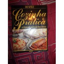 Livro Cozinha Prática Desfile Livro Ouro Da Boa Mesa