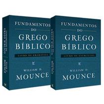 Kit Fundamentos Do Grego Bíblico- Frete Grátis