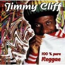 Cd Jimmy Cliff 100% Pure Reggae - Focus Internacional+luva