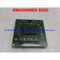 Processador Amd Athlon 64 Notebook Emachines E625