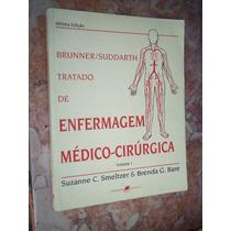 Tratado De Enfermagem Médico-cirúrgica, Brunner/suddarth