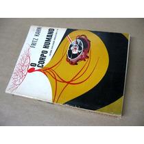 O Corpo Humano - Fritz Kahn - Segundo Volume