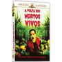 Dvd * A Volta Dos Mortos Vivos * Terror - Dublado