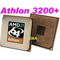 Processadores Amd Athlon 3200+ Temos Soquete 754 E 939