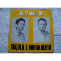 Caçula E Marinheiro-lp-vinil-as 12 Mais-sertanejo-forró-mpb