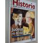 Revista História Biblioteca Nacional 2010 Judeus No Brasil