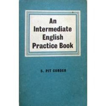 An Intermediate English Practice Book - S. Pit Corder