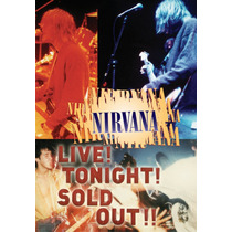 Nirvana Live! Tonight! Sold Out!! Dvd Original