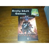 Starcraft 2 - Ponto Crítico - Christie Golden - Livro Novo