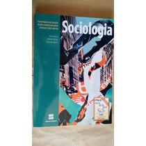 Sociologia Ensino Médio Volume Único Editora Scipione