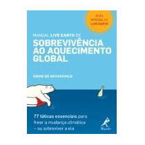 Manual Live Earth De Sobrevivencia Ao Aquecimento Global