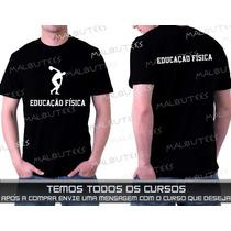 Camisetas Cursos Educação Física Personal Trainer Academia
