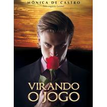 Virando O Jogo - Mônica De Castro - Leonel *lacrado*