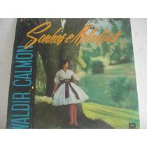 Vinil / Lp - Waldir Calmon - Sonhos E Melodias 1982