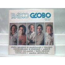 Lp Vinil - Rádio Globo Am -1100 São Paulo / Philips 1990