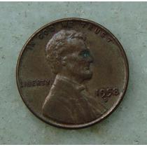 10 - Usa One Cent, Ano 1958 Letra D 19 Mm - Ver Fotos!