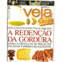 Revista Veja Rio #2275 - A Redenção Da Gordura - Bonellihq