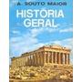 Livro História Geral=a.souto Maior=companhia E. Nacional Liv