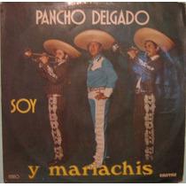 Pancho Delgado - Soy Pancho Delgado