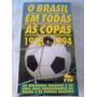 Copa Do Mundo 1958 A 1994