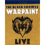 The Black Crowes - Warpaint - Live - Blu- Ray Lacrado
