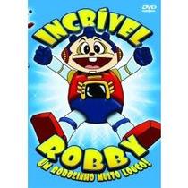 Dvd Filme Infantil Incrível Robby Um Robozinho Muito Louco