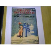 Livro As Moças De Missalonghi Colleen Mccullough