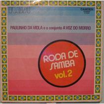 Paulinho Da Viola & Conjunto A Voz Do Morro-roda De Samba 2