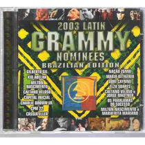 Cd: Grammy Nominees 2003 - Brazilian Edition