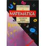 Matemática - Livro De Cálculo- Limite, Derivada E Integral