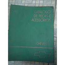 Catalogo De Peças E Acessorios Do Chevette Original Gm