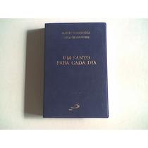 Livro Um Santo Para Cada Dia.editora Paulus 1996
