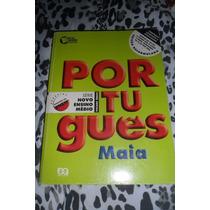 Português Vol. Único - Série Novo Ensino Médio - Maia 10ªed.