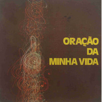 Oração Da Minha Vida Lp Cid Moreira Pe. Orlando Gambi