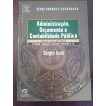 Administração,orçamento E Contabilidade Pública; Sérgio Jund